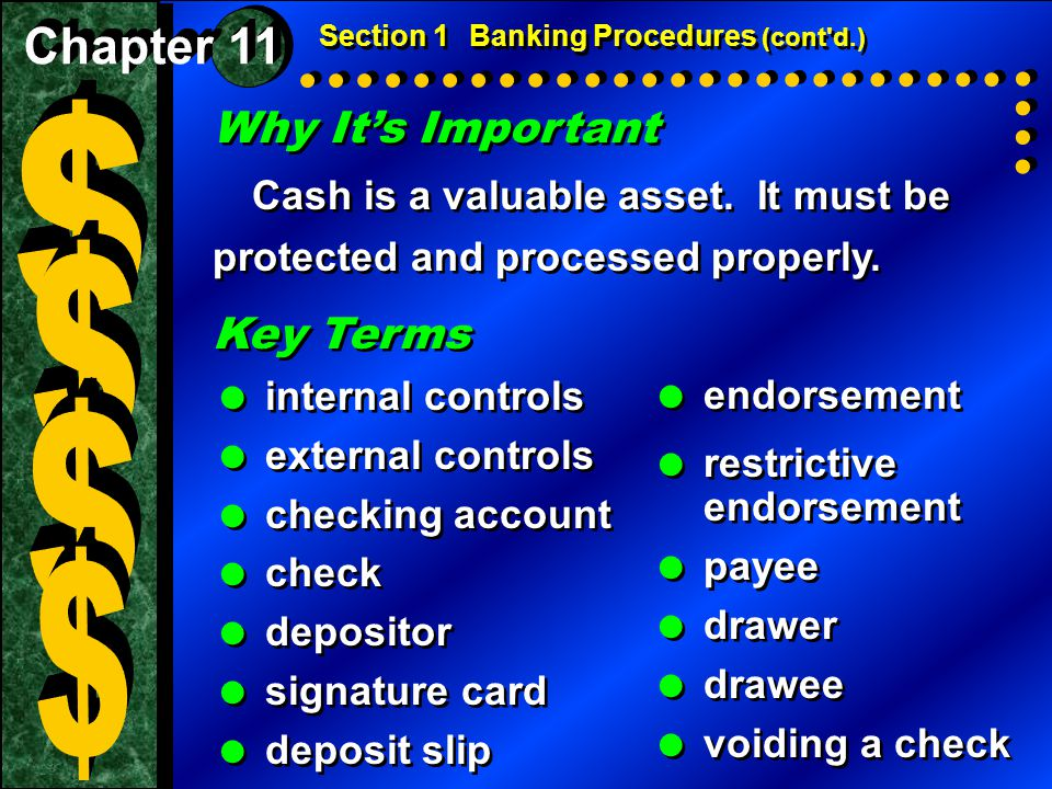 Why It's Important Cash is a valuable asset. It must be protected and processed properly. Why It's Important Cash is a valuable asset. It must be prot