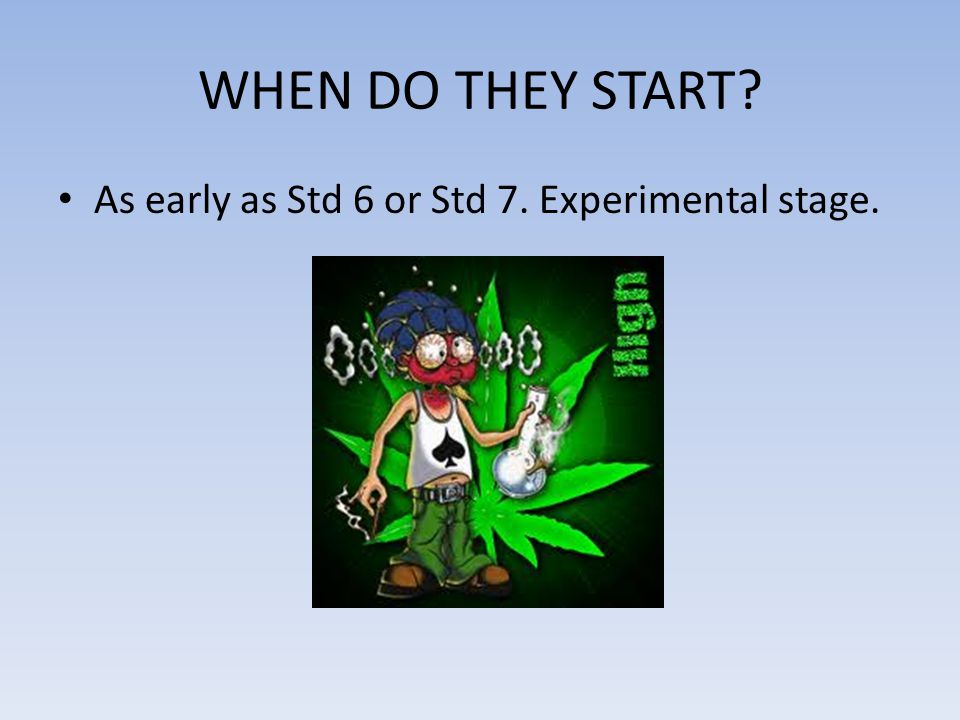 WHEN DO THEY START? As early as Std 6 or Std 7. Experimental stage.