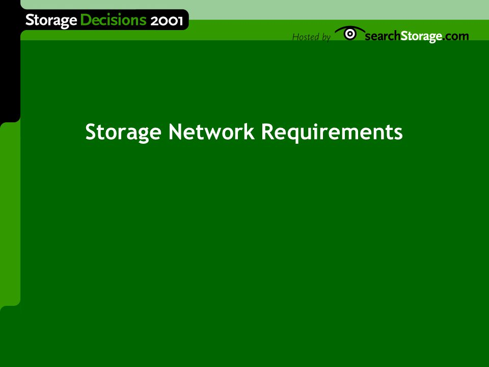 Storage Network Requirements