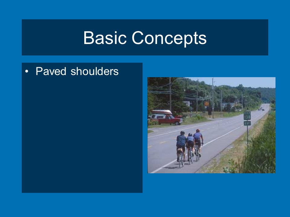 Basic Concepts Paved shoulders