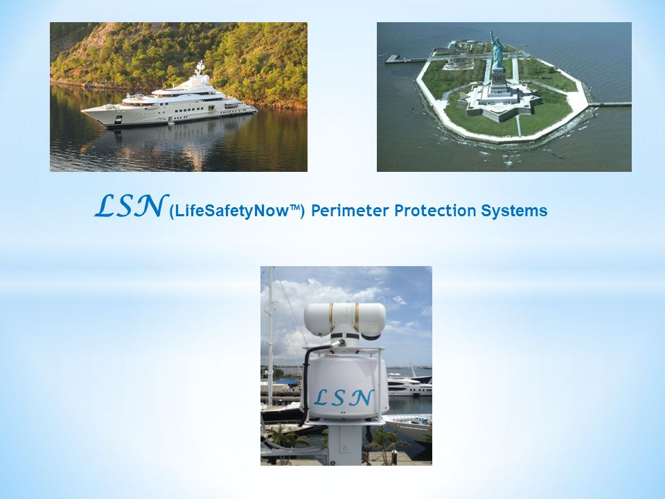 LSN (LifeSafetyNow ™) Perimeter Protection Systems