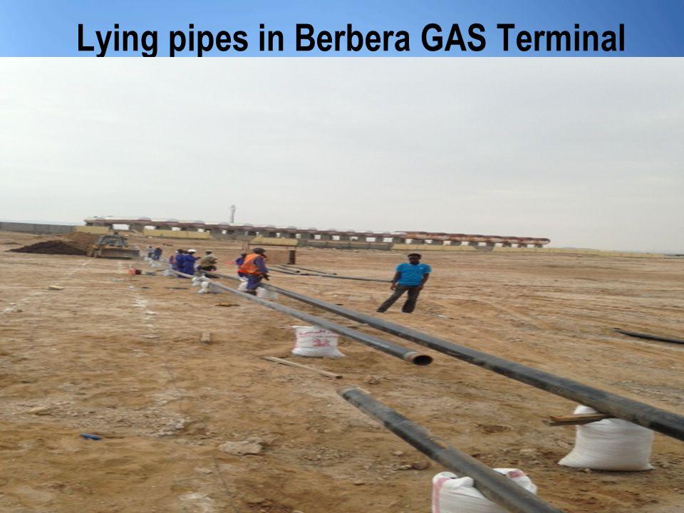 Lying pipes in Berbera GAS Terminal