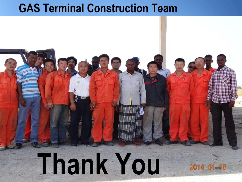 GAS Terminal Construction Team Thank You
