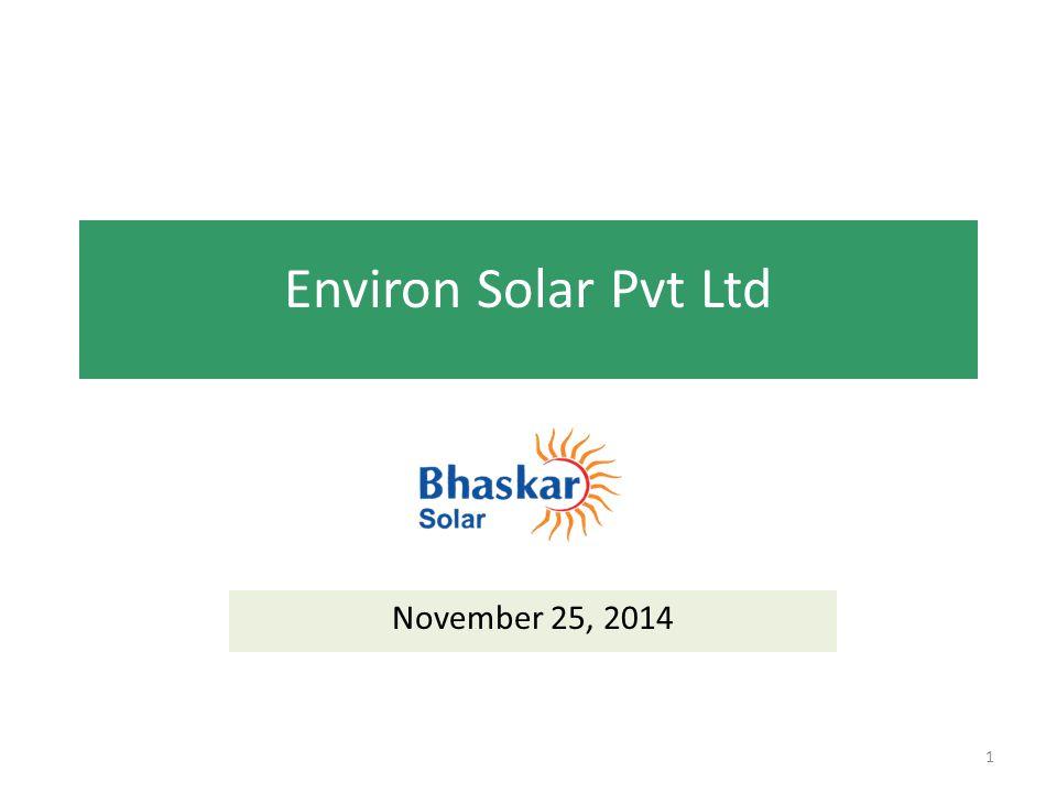 Environ Solar Pvt Ltd November 25, 2014 1