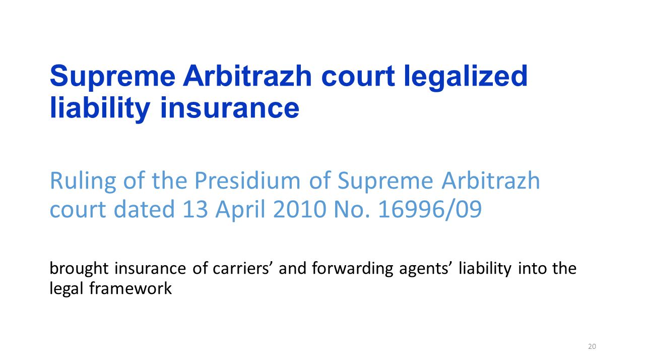 Supreme Arbitrazh court legalized liability insurance Ruling of the Presidium of Supreme Arbitrazh court dated 13 April 2010 No.