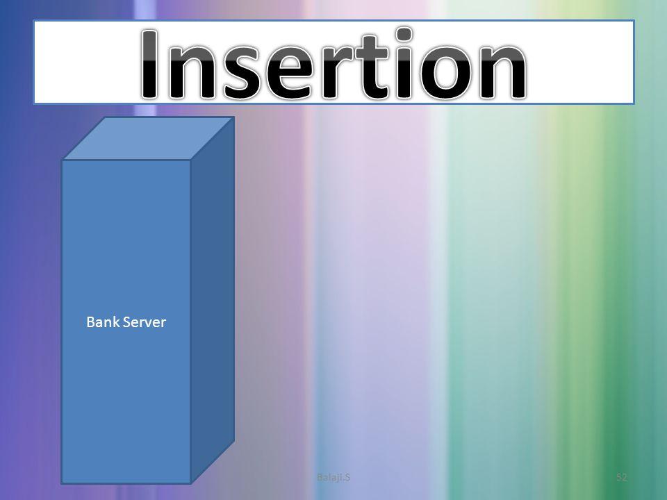Bank Server 52Balaji.S