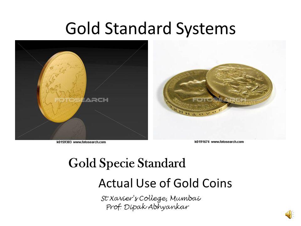 Gold and Silver MonometalismBimetallism