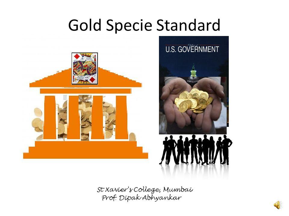 Gold Specie Standard