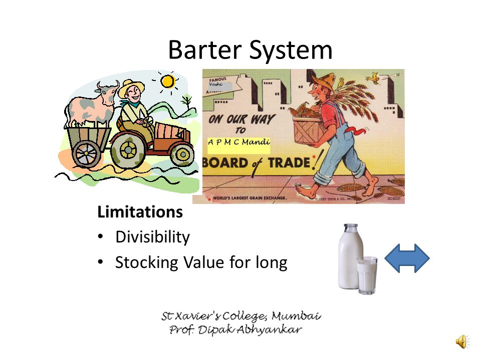 Limitations Divisibility Barter System