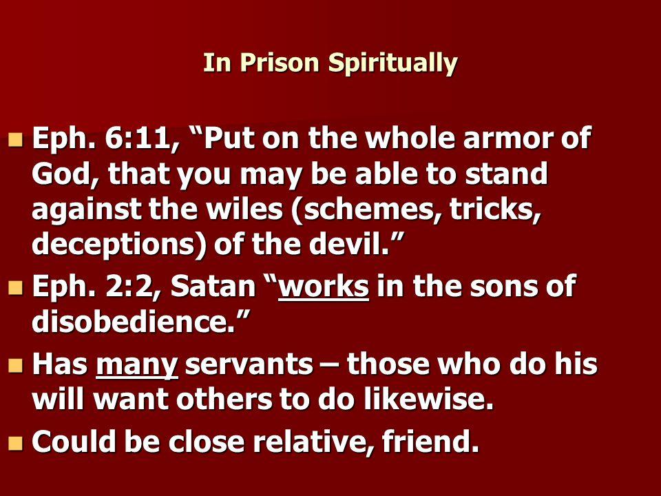 In Prison Spiritually Eph.