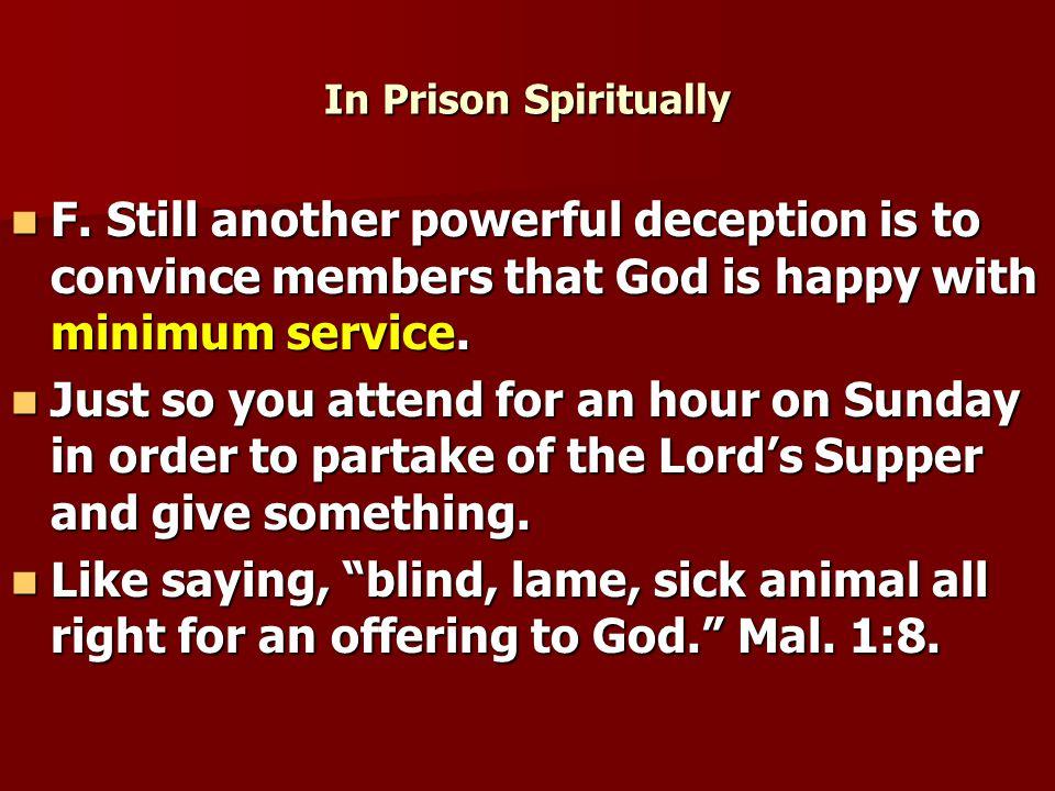 In Prison Spiritually F.