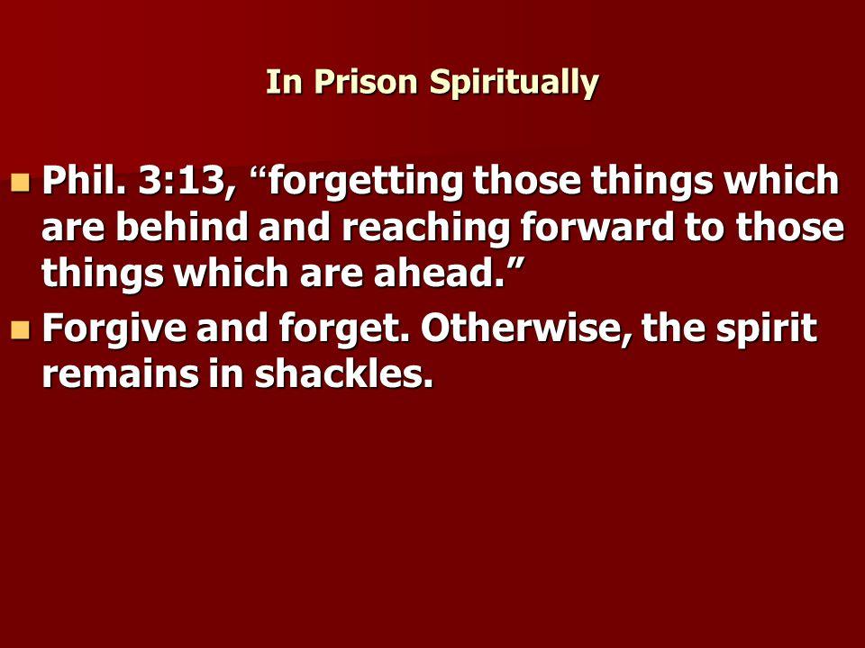 In Prison Spiritually Phil.
