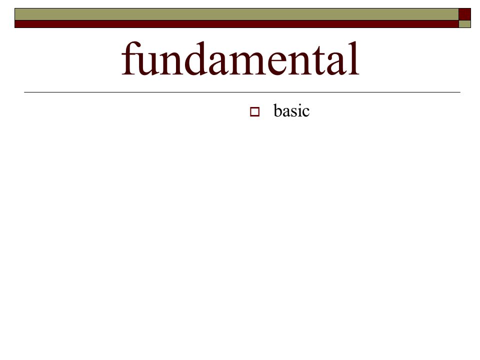 fundamental  basic