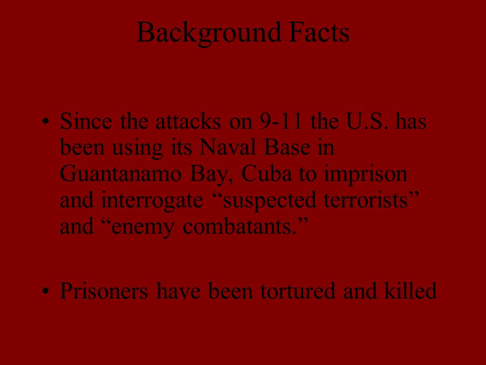 Background Facts Since the attacks on 9-11 the U.S.