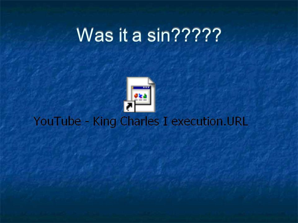 Was it a sin?????