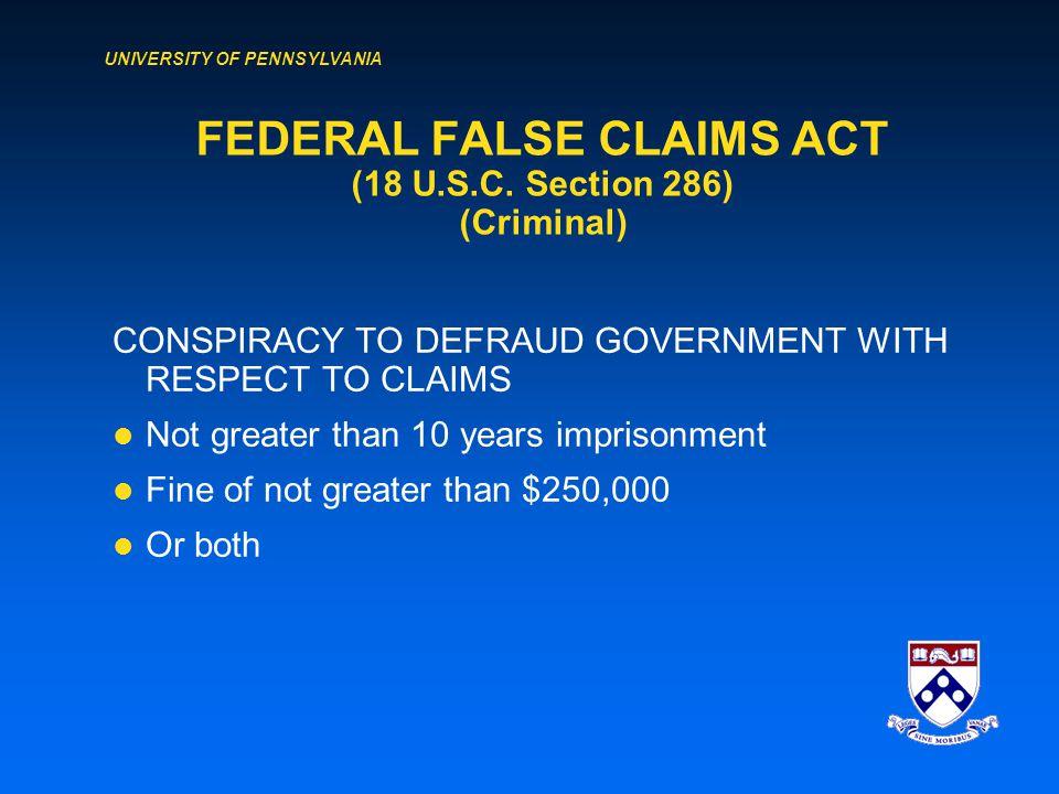 UNIVERSITY OF PENNSYLVANIA FEDERAL FALSE CLAIMS ACT (18 U.S.C.