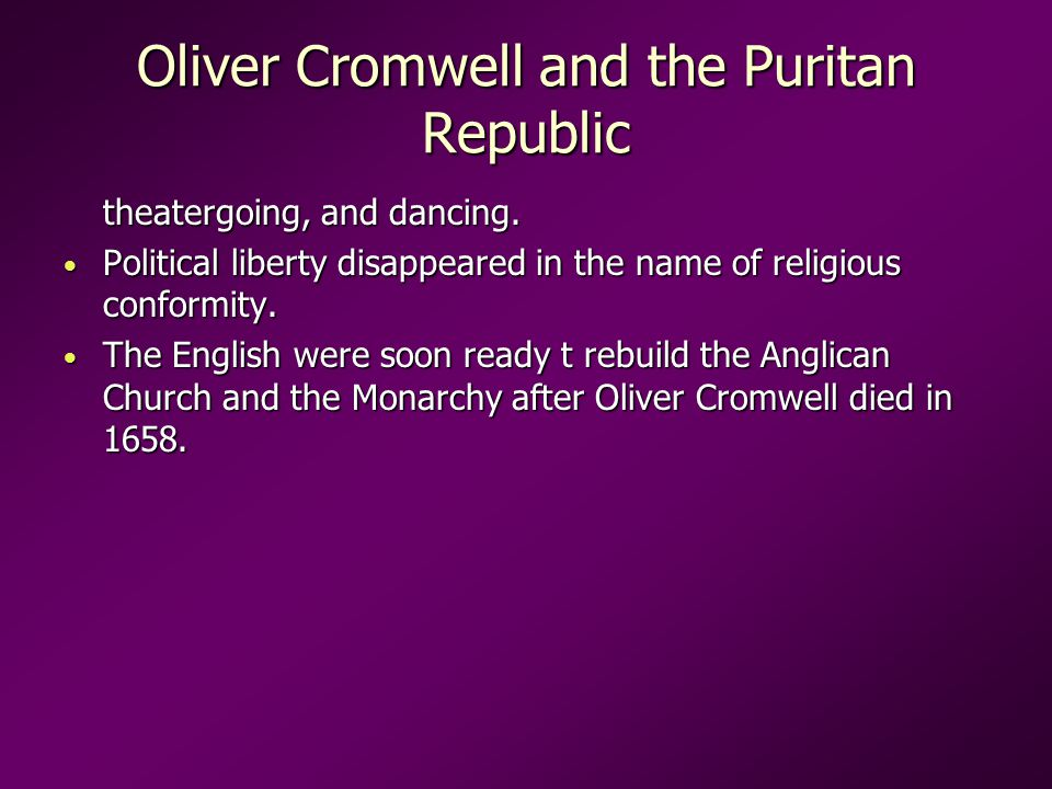 Oliver Cromwell and the Puritan Republic theatergoing, and dancing.