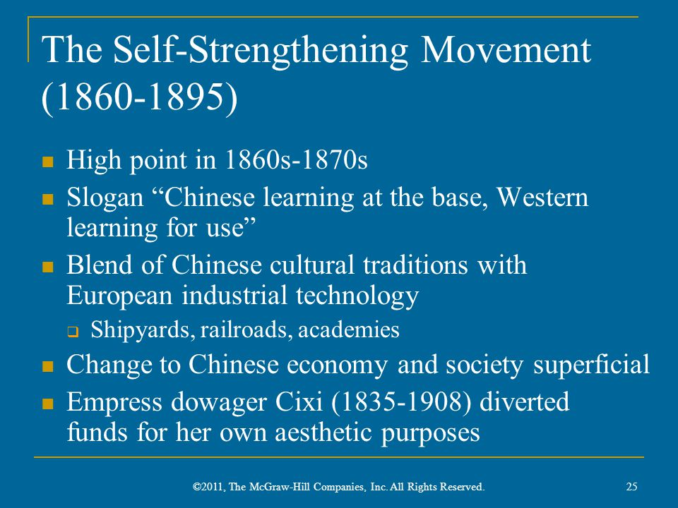 """The Self-Strengthening Movement (1860-1895) High point in 1860s-1870s Slogan """"Chinese learning at the base, Western learning for use"""" Blend of Chinese"""