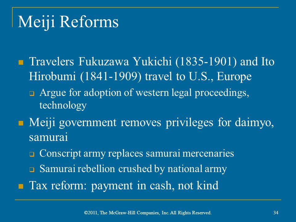 Meiji Reforms Travelers Fukuzawa Yukichi (1835-1901) and Ito Hirobumi (1841-1909) travel to U.S., Europe  Argue for adoption of western legal proceed