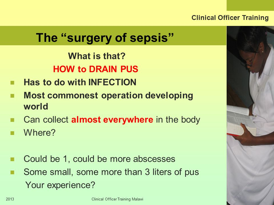 Clinical Officer Training 2013Clinical Officer Training Malawi COMMON SITES of SEPSIS, names?