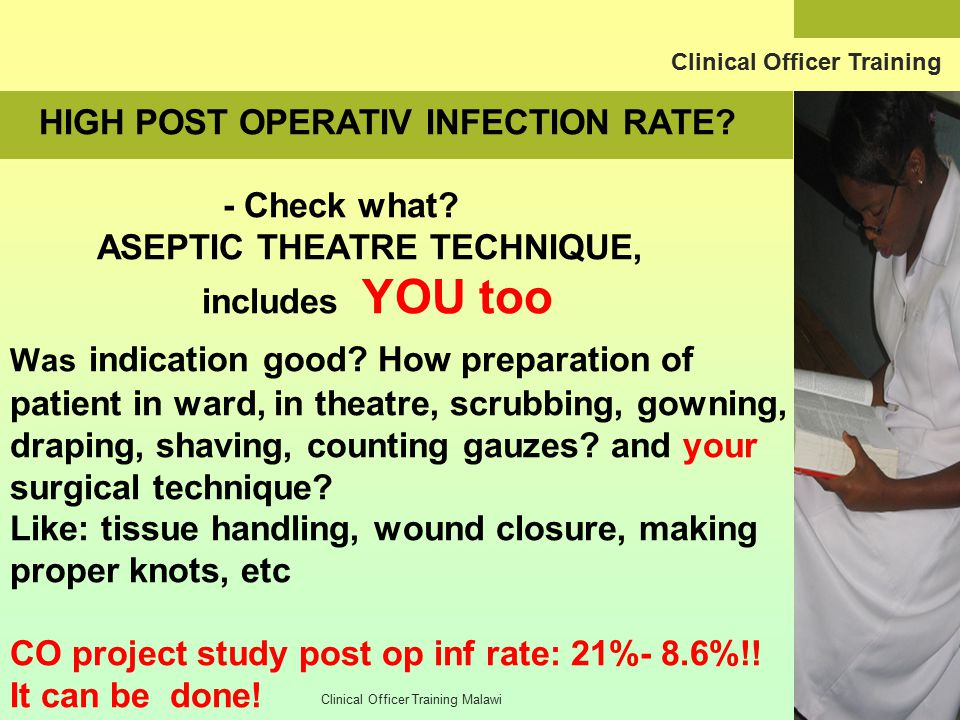 Clinical Officer Training HIGH POST OPERATIV INFECTION RATE.