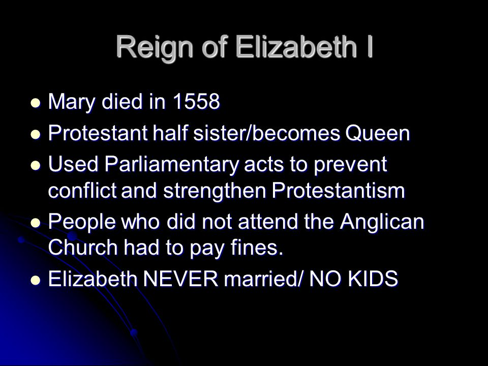 Elizabeth I Oldest relative and heir to the throne was Mary Stuart Queen of Scotland.