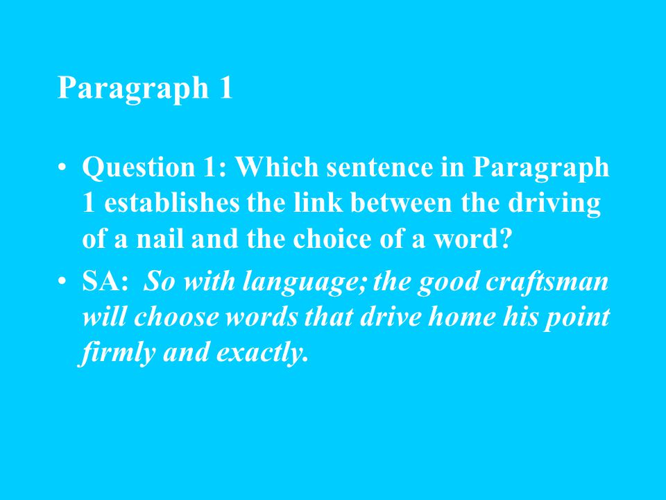 Paragraph 1 clean English: English that is exact (precise) and clear a word that is more or less right: a word that is almost right, but not completel