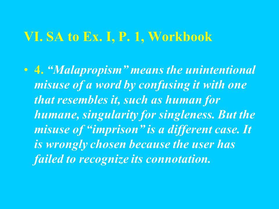 VI. SA to Ex. I, P. 1, Workbook 3. Yes, I do.