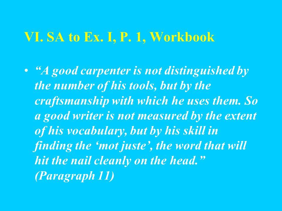 VI. SA to Ex. I, P. 1, Workbook 6. Sensitive; alert 7.