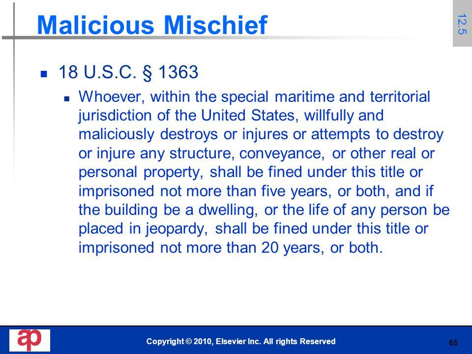 65 Malicious Mischief 18 U.S.C.