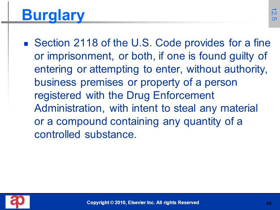 69 Burglary Section 2118 of the U.S.