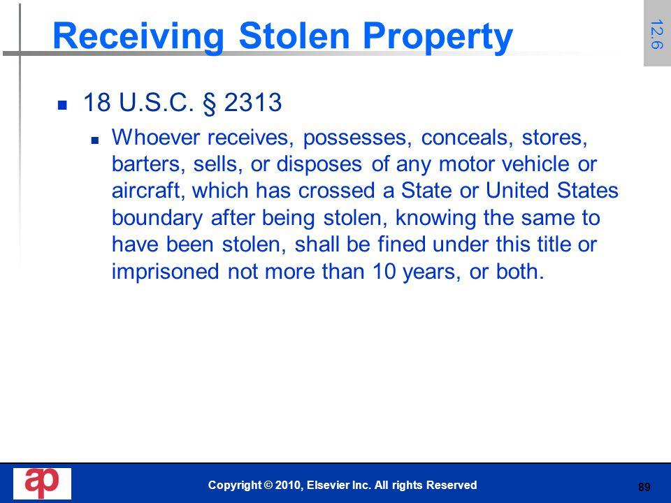 89 Receiving Stolen Property 18 U.S.C.