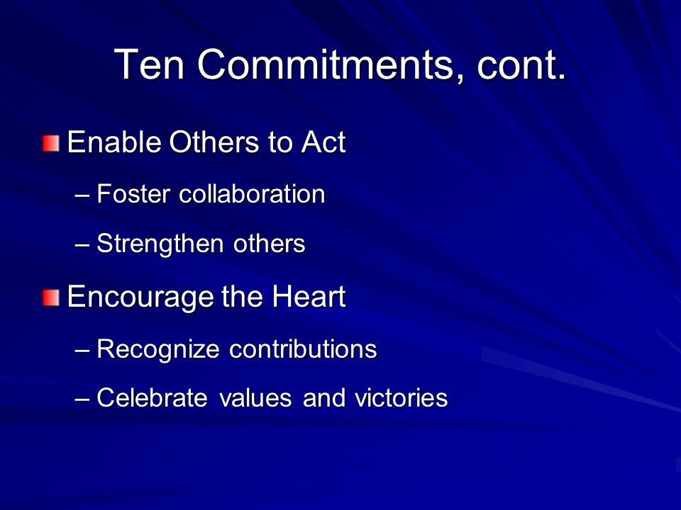 Ten Commitments, cont.