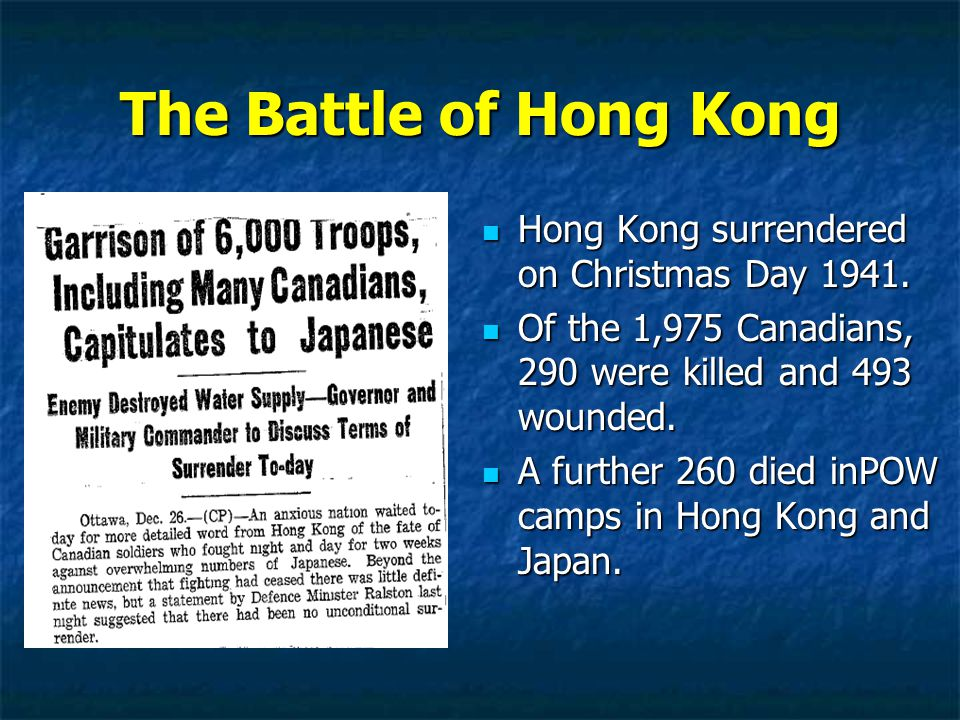 The Battle of Hong Kong Hong Kong surrendered on Christmas Day 1941.
