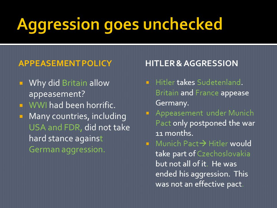 APPEASEMENT POLICY  Why did Britain allow appeasement.