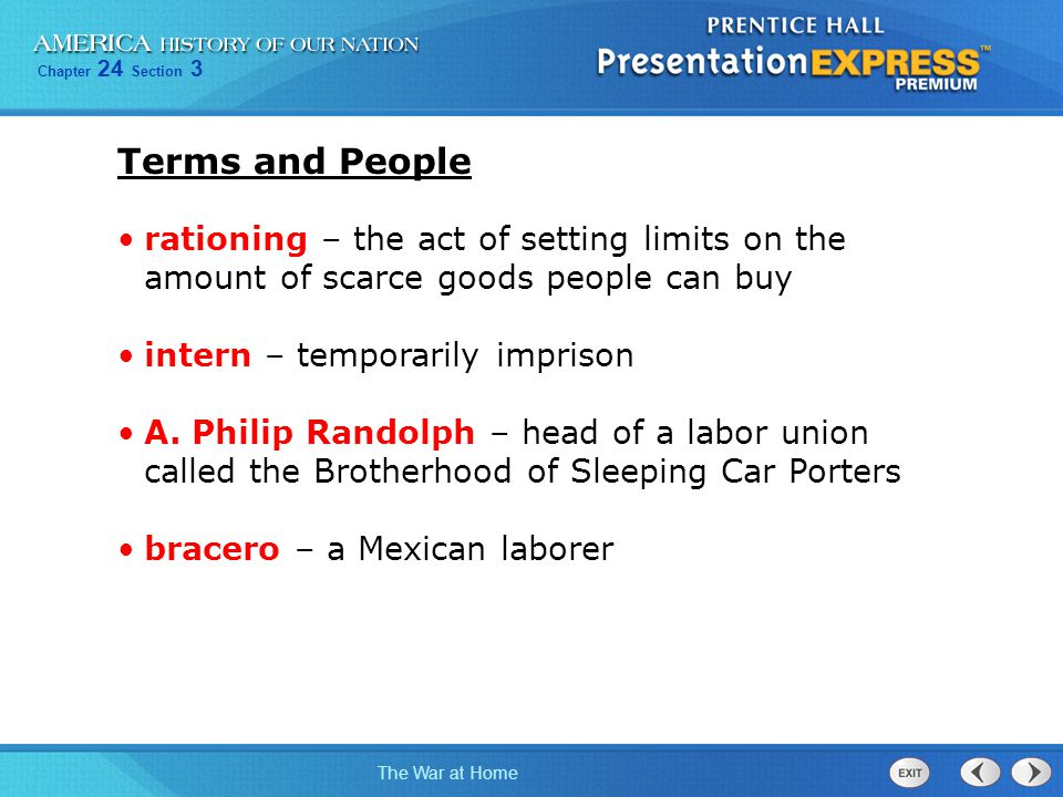 Chapter 24 Section 3 The War at Home Terms and People rationing – the act of setting limits on the amount of scarce goods people can buy intern – temp