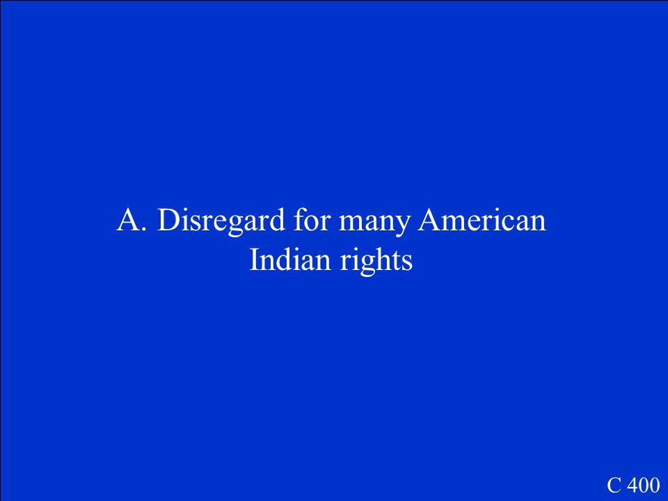 How can the actions of President Andrew Jackson towards the American Indians best be described.
