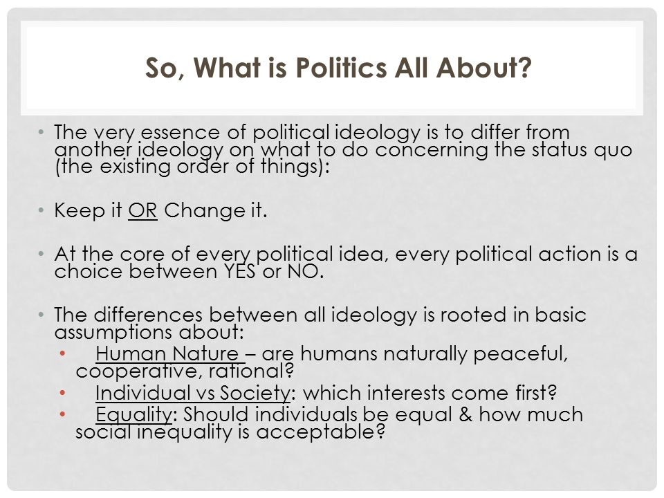 So, What is Politics All About.