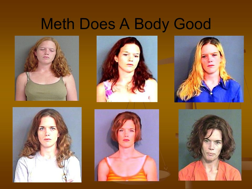 Meth Does A Body Good