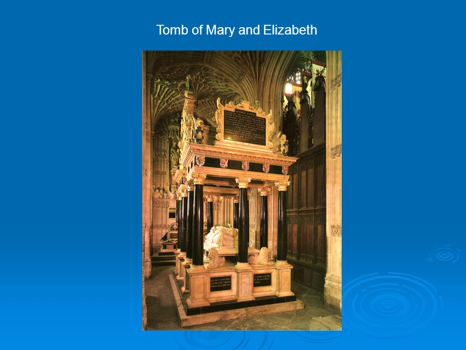 Tomb of Mary and Elizabeth