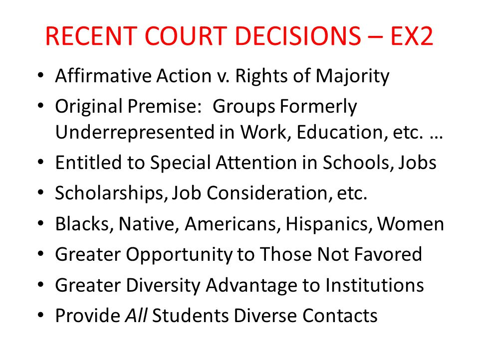 RECENT COURT DECISIONS – EX2 Affirmative Action v.