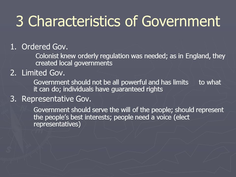 3 Characteristics of Government 1.Ordered Gov.