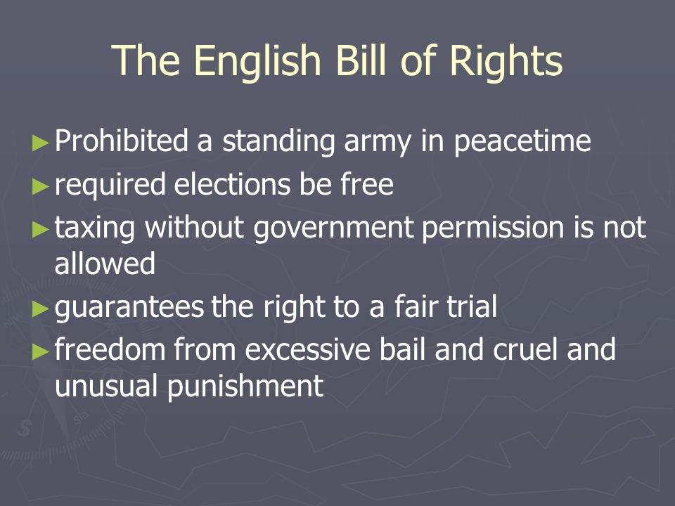 Petition of Right ► ► Limits the king's power ► ► King could no longer imprison or punish any person but by the lawful judgment of his peers, or by th