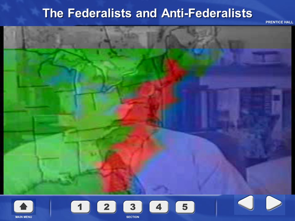 CHAPTER 2 The Federalists and Anti-Federalists The Constitution was very controversial at first, with some groups supporting it, and others attacking it.