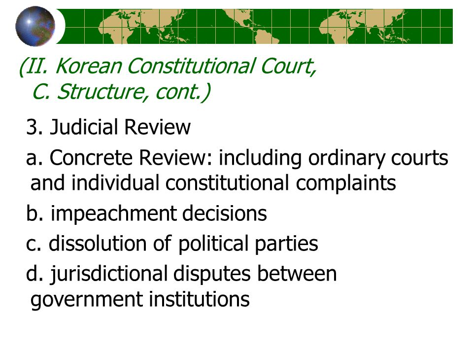 (II. Korean Constitutional Court, C. Structure, cont.) 3.