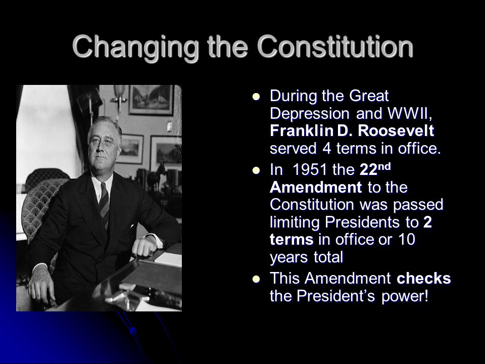 Changing the Constitution During the Great Depression and WWII, Franklin D.
