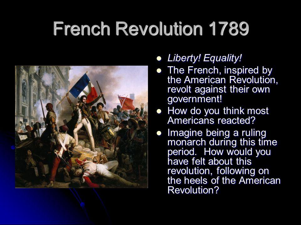 French Revolution 1789 Liberty.Equality. Liberty.