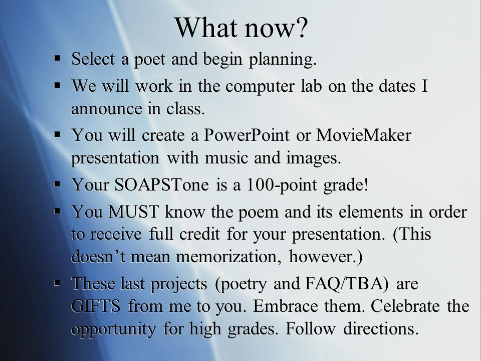 What now.  Select a poet and begin planning.
