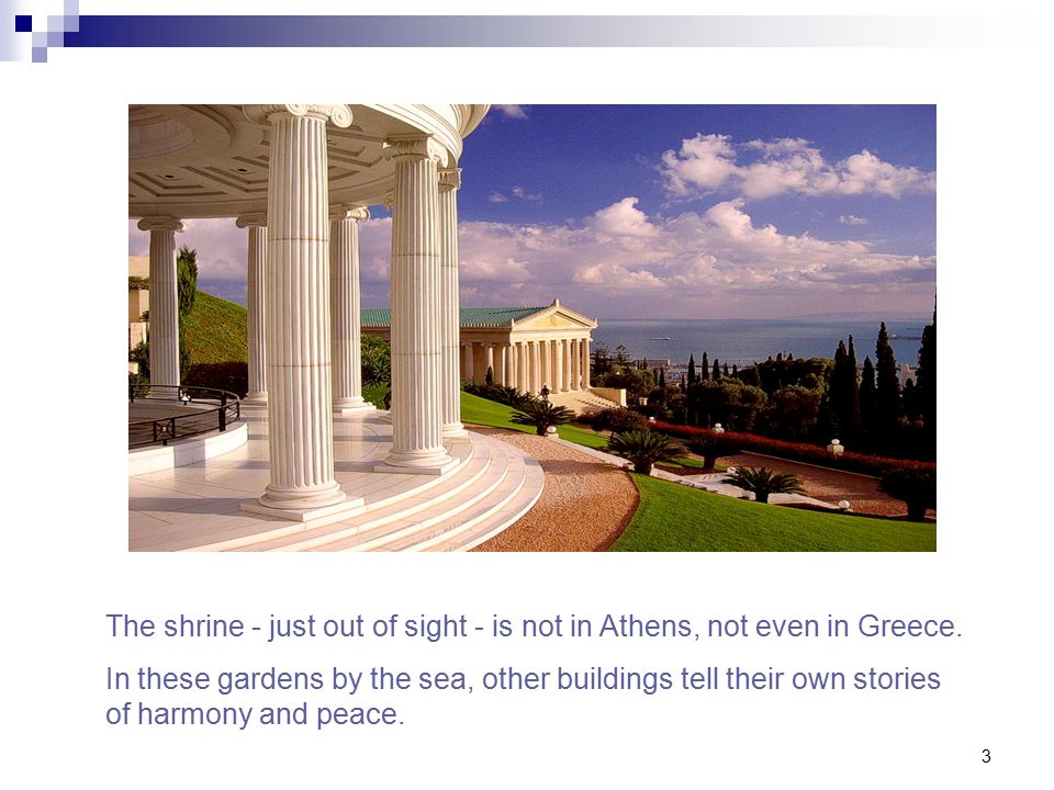 3 The shrine - just out of sight - is not in Athens, not even in Greece.