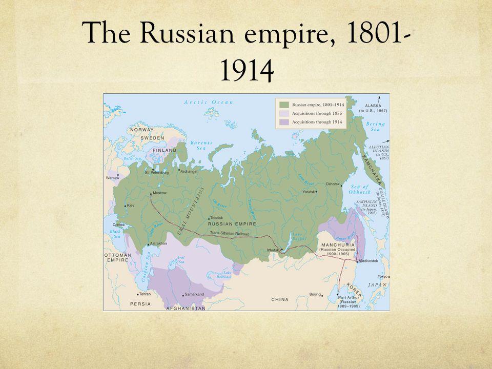 The Russian empire, 1801- 1914